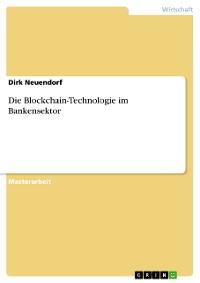 Cover Die Blockchain-Technologie im Bankensektor