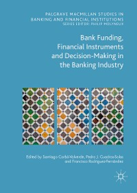Cover Bank Funding, Financial Instruments and Decision-Making in the Banking Industry