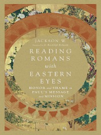 Cover Reading Romans with Eastern Eyes