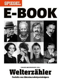 Cover Welterzähler - Literaturnobelpreisträger im Porträt