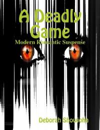 Cover Deadly Game - Modern Romantic Suspense
