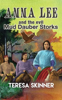Cover Anna Lee and The Evil Mud Dauber Storks