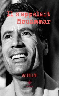Cover Il s'appelait Mouammar