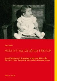 Cover Historik kring två gårdar i Björkvik