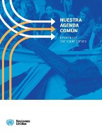 Cover Nuestra Agenda Común - Informe del Secretario General