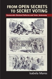 Cover From Open Secrets to Secret Voting
