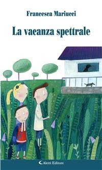 Cover La vacanza spettrale
