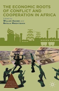 Cover The Economic Roots of Conflict and Cooperation in Africa