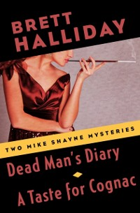 Cover Dead Man's Diary and A Taste for Cognac