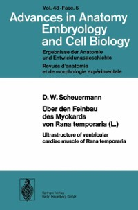 Cover Uber den Feinbau des Myocards von Rana temporaria (L.) / Ultrastructure of ventricular cardiac muscle of Rana temporaria