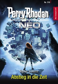 Cover Perry Rhodan Neo 218: Abstieg in die Zeit