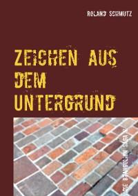 Cover Zeichen aus dem Untergrund