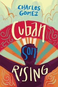 Cover Cuban Son Rising