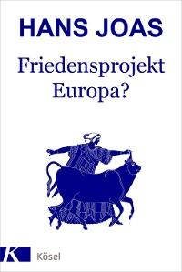 Cover Friedensprojekt Europa?