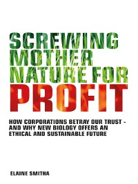 Cover Screwing Mother Nature for Profit