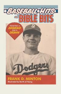 Cover Baseball Hits and  Bible Bits