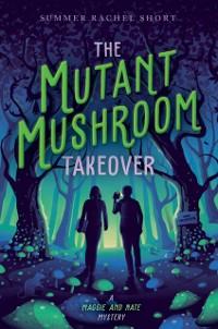 Cover Mutant Mushroom Takeover