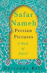 Cover Safar Nameh - Persian Pictures - A Book Of Travel
