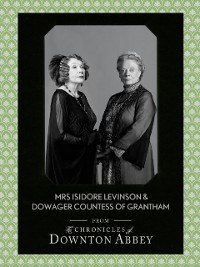 Cover Dowager Countess of Grantham and Mrs Isidore Levinson (Downton Abbey Shorts, Book 2)