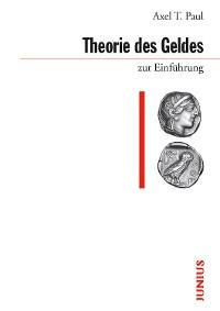 Cover Theorie des Geldes zur Einführung