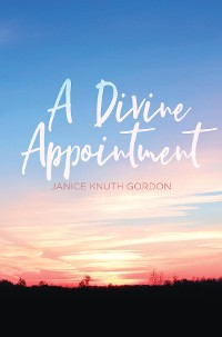 Cover A Divine Appointment