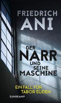 Cover Der Narr und seine Maschine