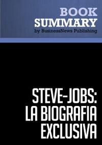 Cover Resumen: Steve Jobs: La Biografia exclusiva  Walter Isaacson