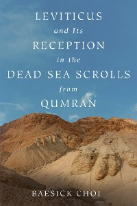 Cover Leviticus and Its Reception in the Dead Sea Scrolls from Qumran
