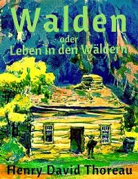 Cover Walden oder Leben in den Wäldern