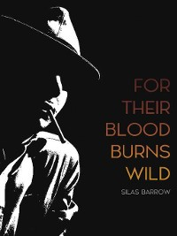 Cover For Their Blood Burns Wild