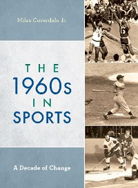 Cover The 1960s in Sports