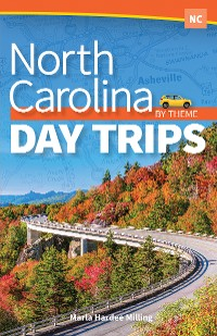 Cover North Carolina Day Trips by Theme