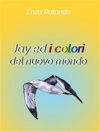 Cover Jay ed i colori del nuovo mondo