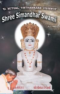 Cover El ACTUAL TIRTHANKARA VIVIENTE Shree Simandhar Swami