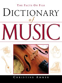 Cover The Facts on File Dictionary of Music