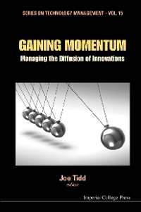 Cover Gaining Momentum: Managing The Diffusion Of Innovations
