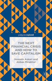 Cover The Next Financial Crisis and How to Save Capitalism