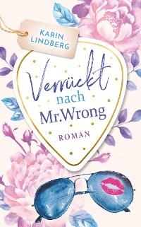 Cover Verrückt nach Mr. Wrong
