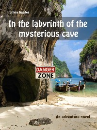 Cover In the labyrinth of the mysterious cave