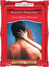 Cover Rancher's Proposition (Mills & Boon Desire) (Body & Soul, Book 2)
