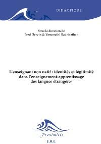Cover L'enseignant non natif : identités et légitimité dans l'enseignement-apprentissage des langues étrangères