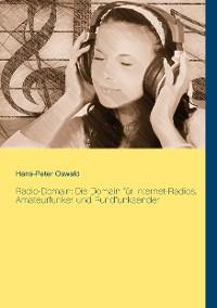 Cover Radio-Domain: Die Domain für Internet-Radios, Amateurfunker und Rundfunksender
