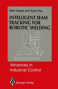 Cover Intelligent Seam Tracking for Robotic Welding