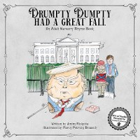 Cover Drumpty Dumpty Had a Great Fall