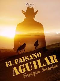 Cover El paisano Aguilar