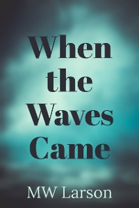 Cover When the Waves Came