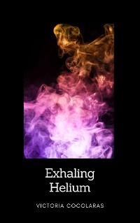 Cover Exhaling Helium