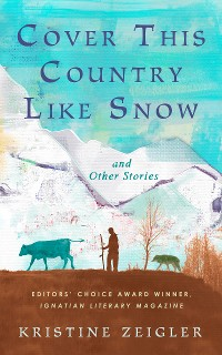 Cover Cover This Country Like Snow and Other Stories