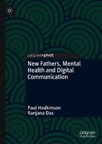 Cover New Fathers, Mental Health and Digital Communication