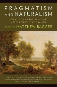 Cover Pragmatism and Naturalism
